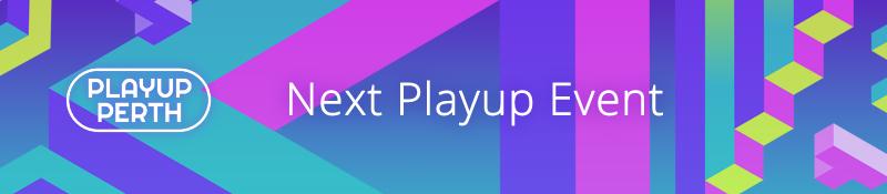 Next Playup Event